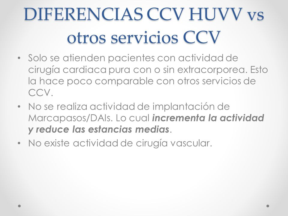 DIFERENCIAS CCV HUVV vs otros servicios CCV