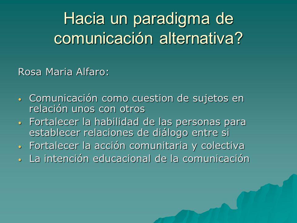 Hacia un paradigma de comunicación alternativa