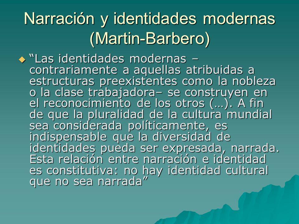 Narración y identidades modernas (Martin-Barbero)