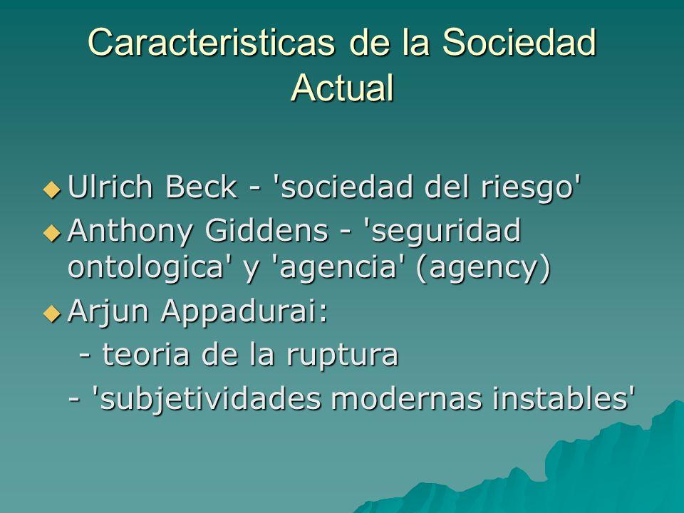 Caracteristicas de la Sociedad Actual