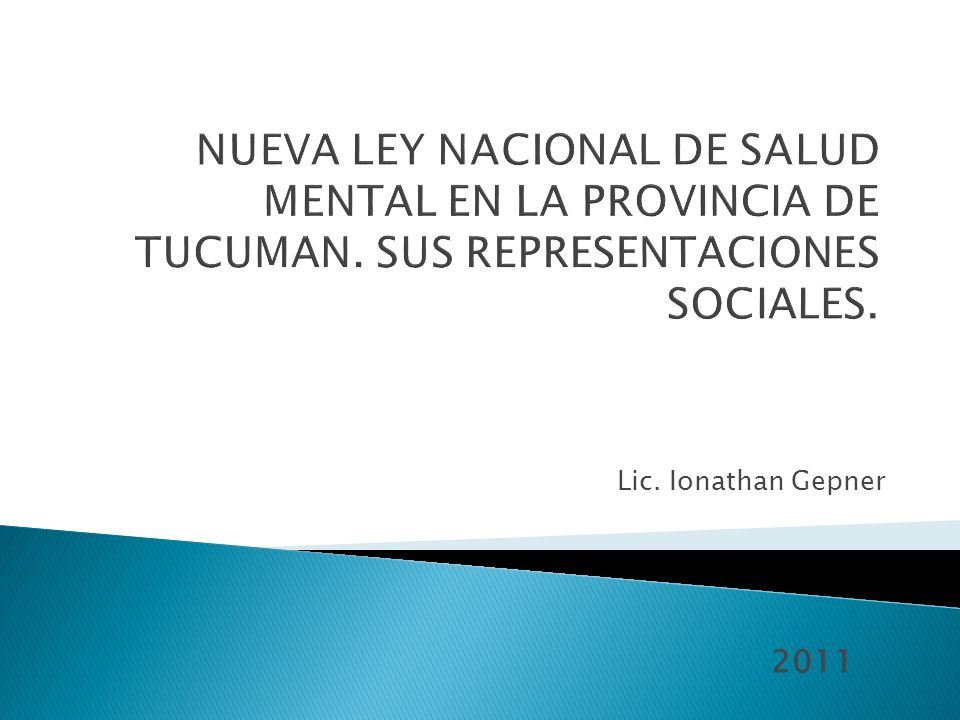 NUEVA LEY NACIONAL DE SALUD MENTAL EN LA PROVINCIA DE TUCUMAN