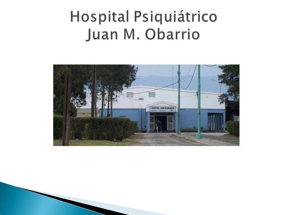 Hospital Psiquiátrico Juan M. Obarrio