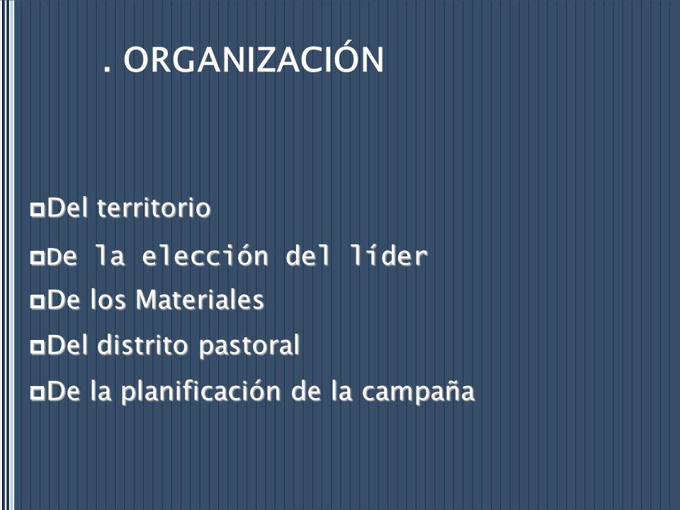 . ORGANIZACIÓN Del territorio De la elección del líder