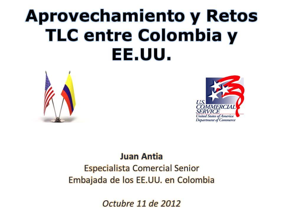 Aprovechamiento y Retos TLC entre Colombia y EE.UU.