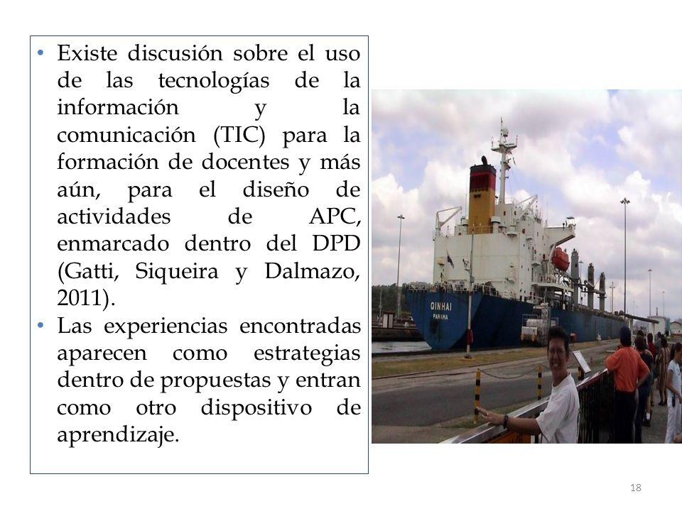Existe discusión sobre el uso de las tecnologías de la información y la comunicación (TIC) para la formación de docentes y más aún, para el diseño de actividades de APC, enmarcado dentro del DPD (Gatti, Siqueira y Dalmazo, 2011).