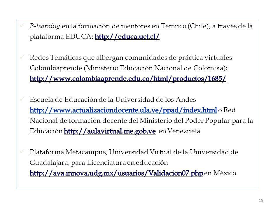 B-learning en la formación de mentores en Temuco (Chile), a través de la plataforma EDUCA: http://educa.uct.cl/