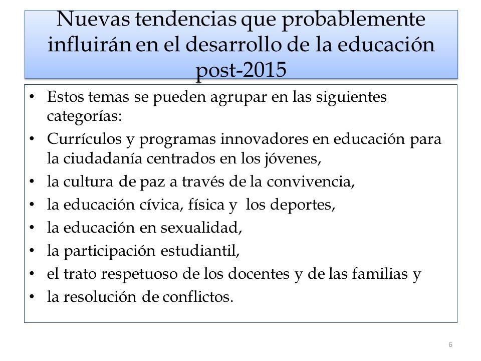 Nuevas tendencias que probablemente influirán en el desarrollo de la educación post-2015