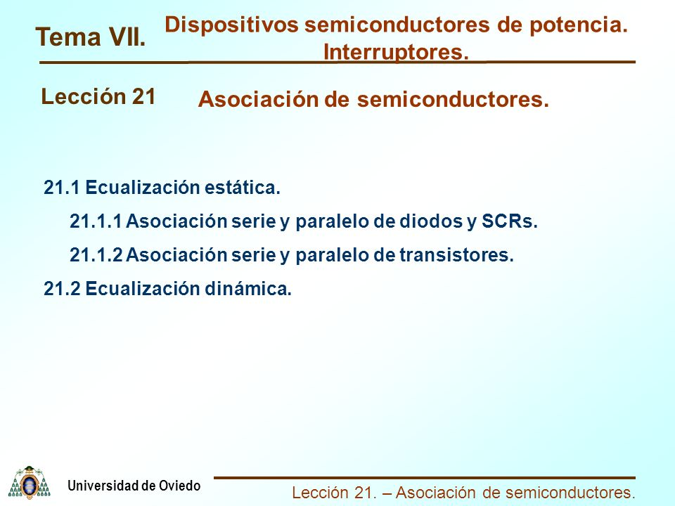 Tema VII. Dispositivos semiconductores de potencia. Interruptores.