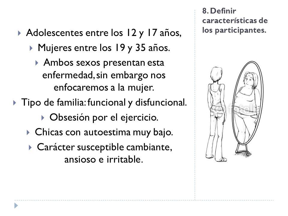 8. Definir características de los participantes.