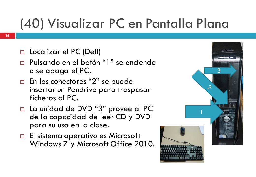 (40) Visualizar PC en Pantalla Plana