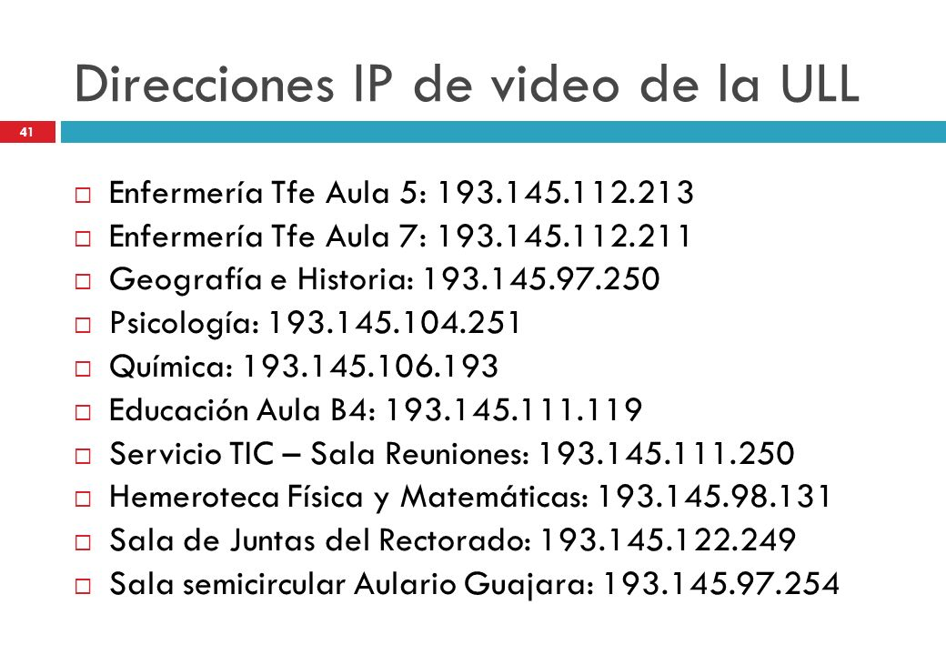 Direcciones IP de video de la ULL