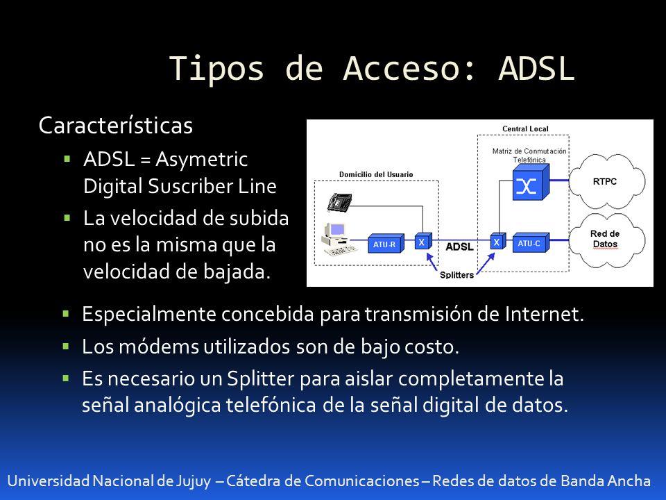 Tipos de Acceso: ADSL Características