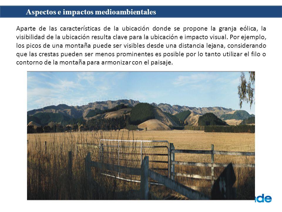 Aparte de las características de la ubicación donde se propone la granja eólica, la visibilidad de la ubicación resulta clave para la ubicación e impacto visual.