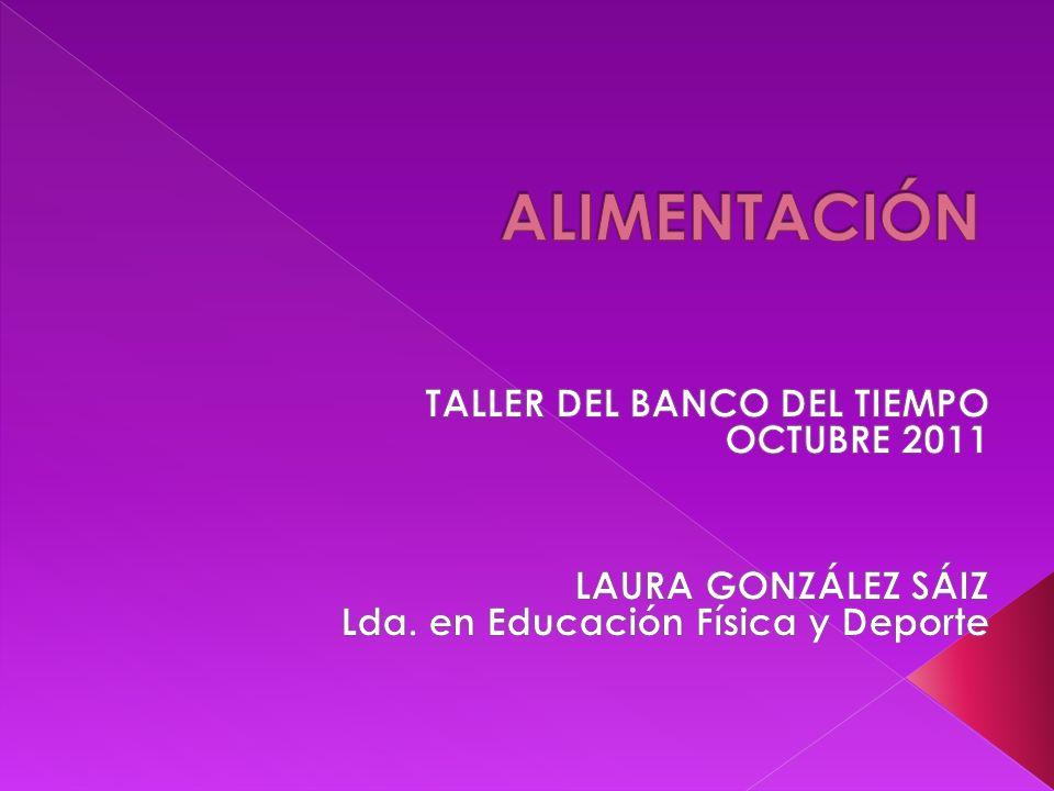 ALIMENTACIÓN TALLER DEL BANCO DEL TIEMPO OCTUBRE 2011