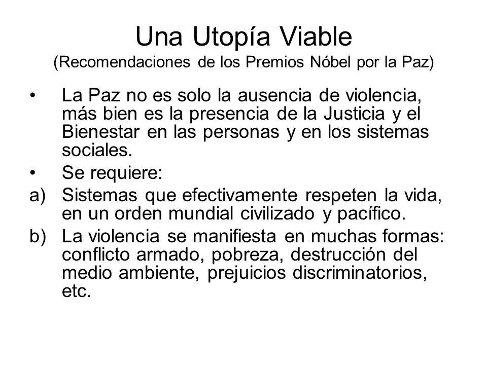 Una Utopía Viable (Recomendaciones de los Premios Nóbel por la Paz)