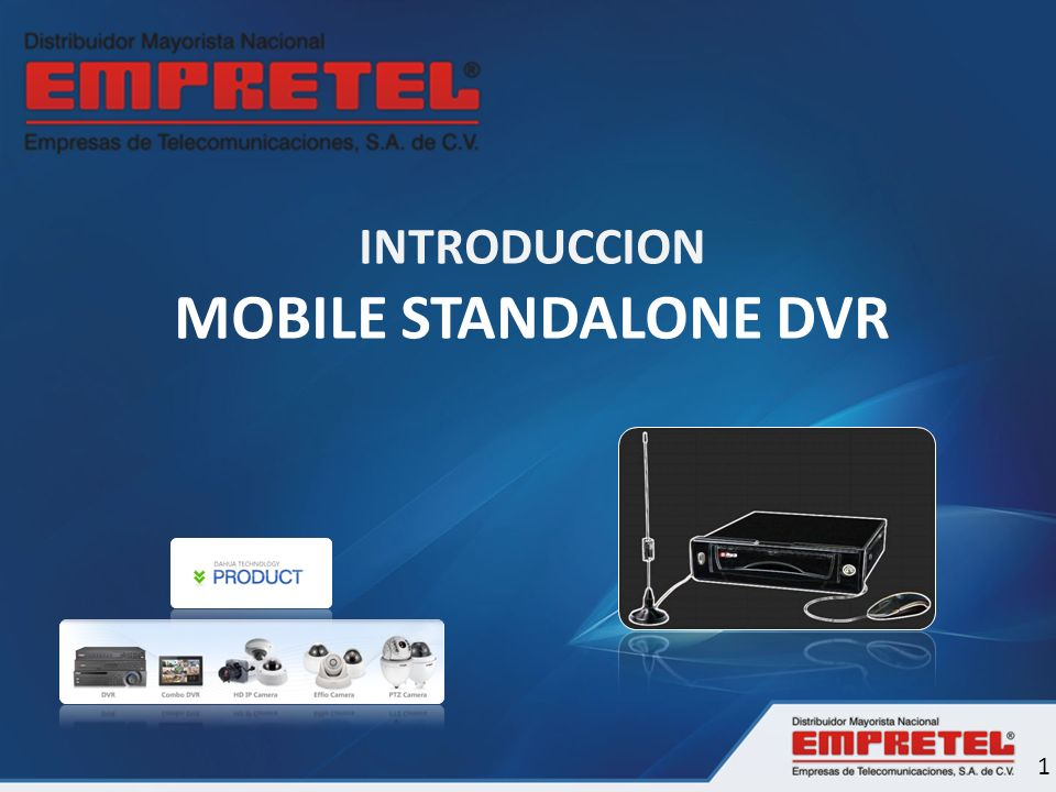 INTRODUCCION MOBILE STANDALONE DVR