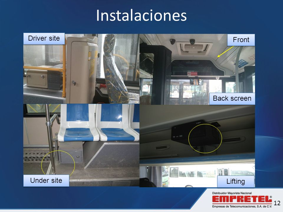 Instalaciones Driver site Front Back screen Under site Lifting 12