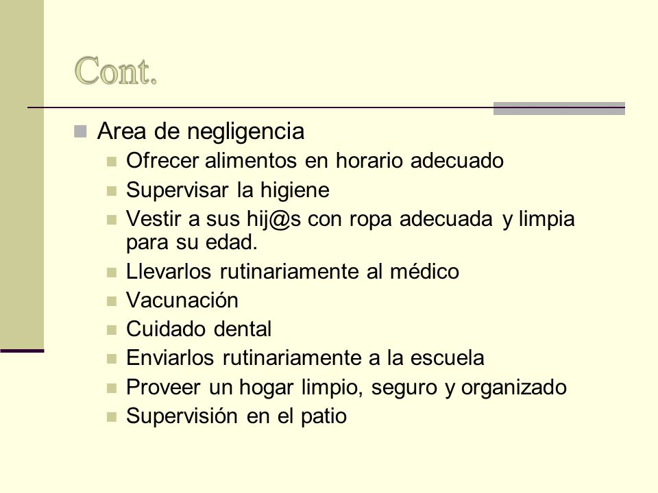Cont. Area de negligencia Ofrecer alimentos en horario adecuado