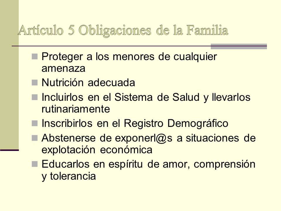 Artículo 5 Obligaciones de la Familia