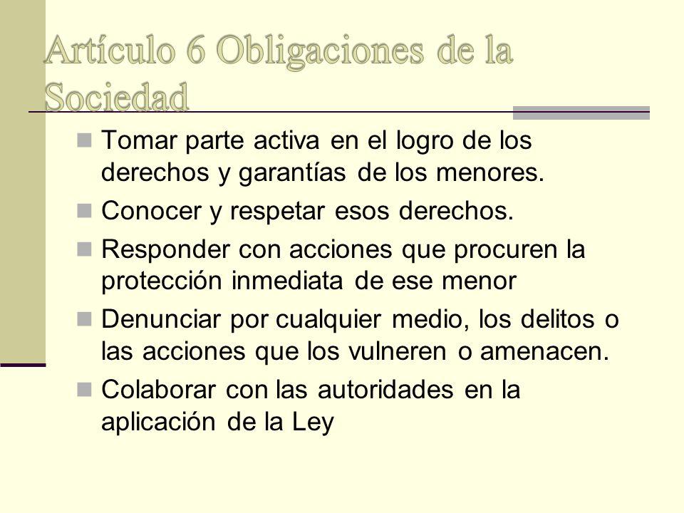 Artículo 6 Obligaciones de la Sociedad