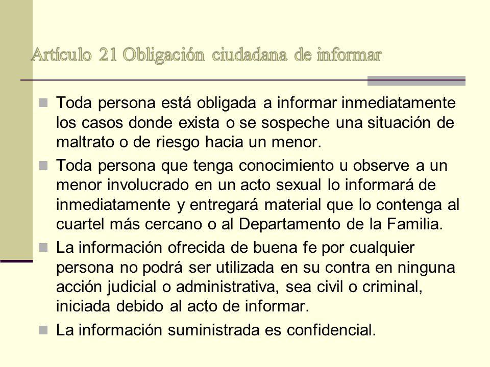 Artículo 21 Obligación ciudadana de informar