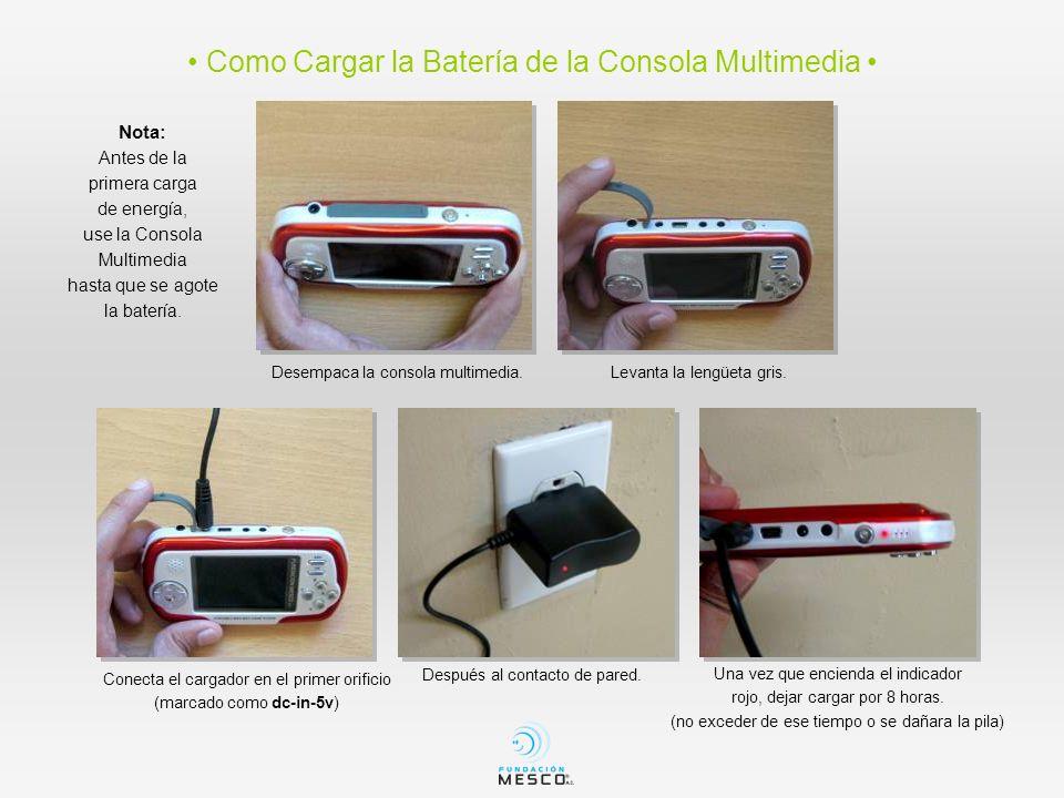 • Como Cargar la Batería de la Consola Multimedia •
