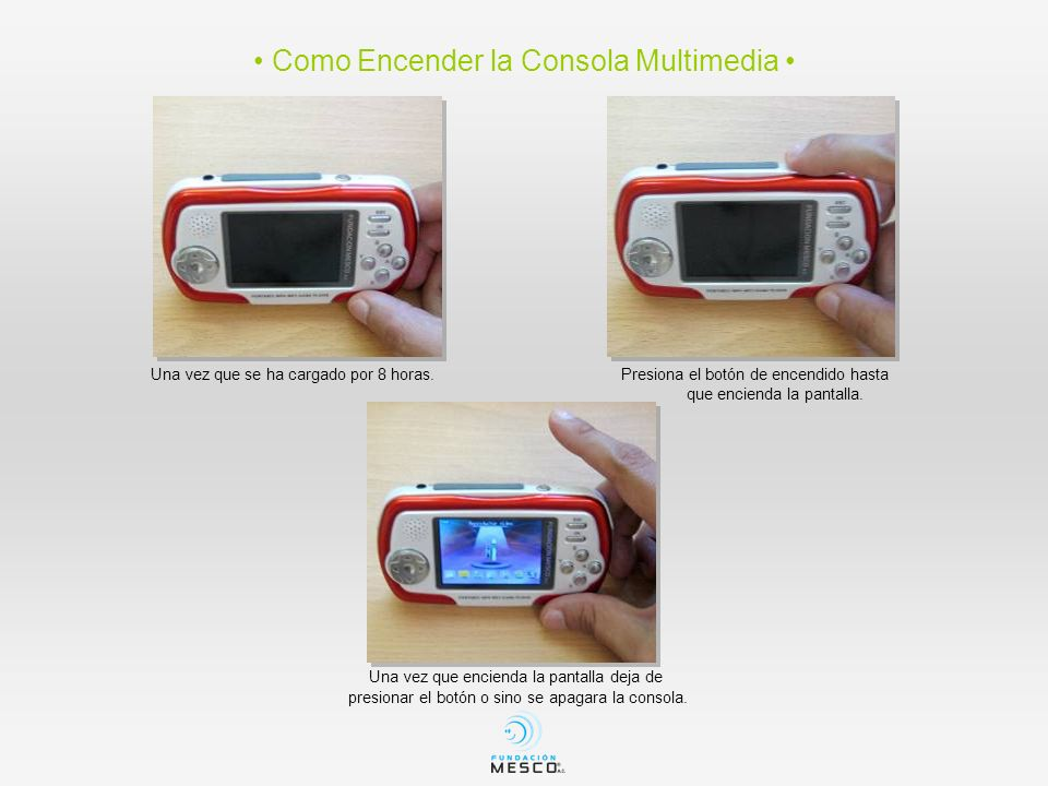 • Como Encender la Consola Multimedia •