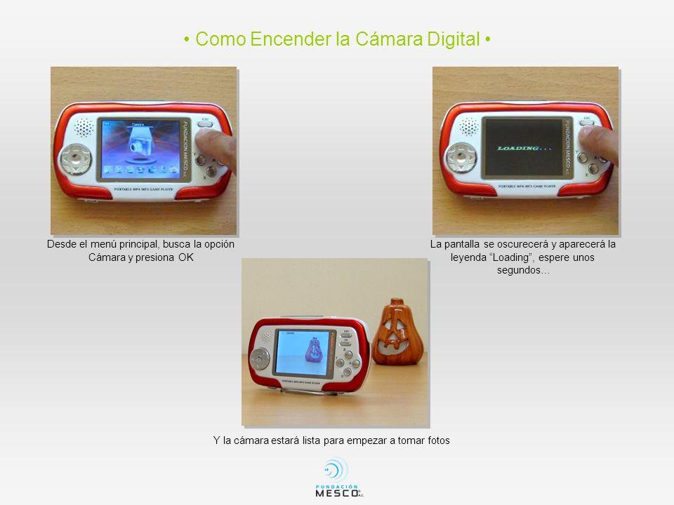 • Como Encender la Cámara Digital •