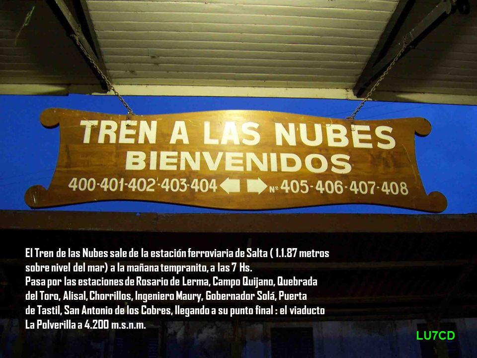 El Tren de las Nubes sale de la estación ferroviaria de Salta ( 1. 1