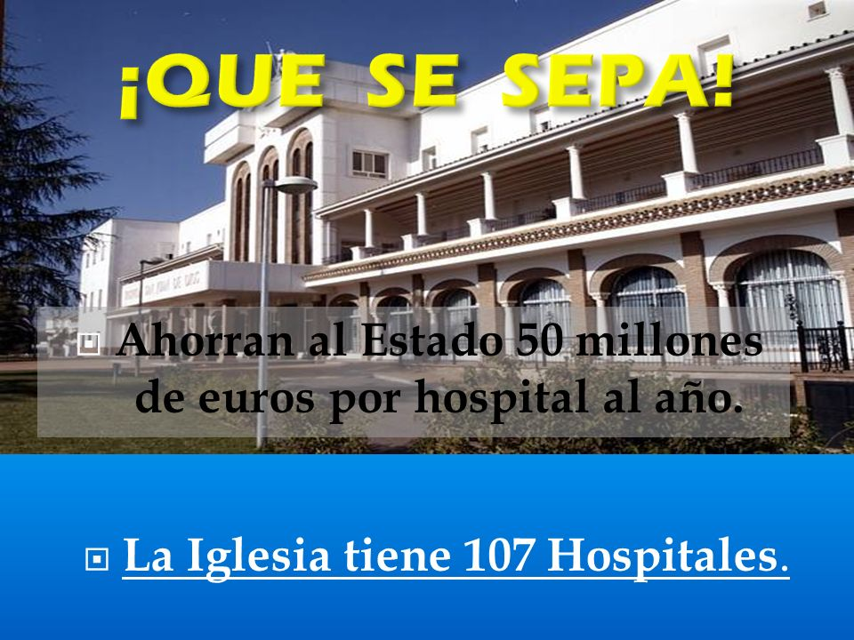 Ahorran al Estado 50 millones de euros por hospital al año.