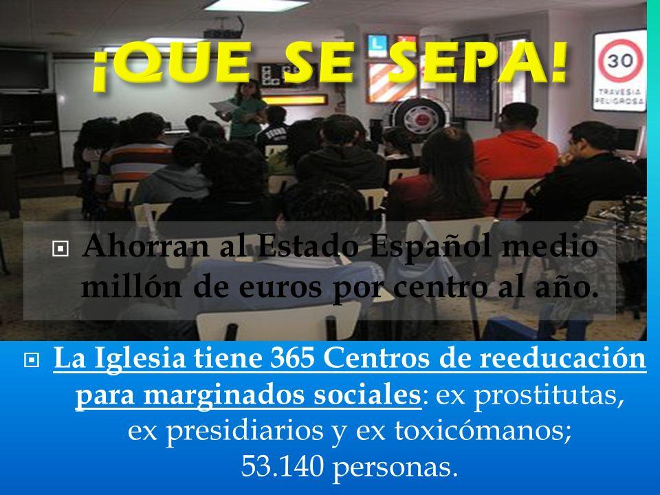 Ahorran al Estado Español medio millón de euros por centro al año.