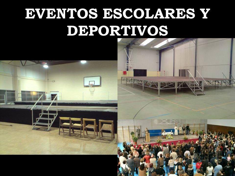 EVENTOS ESCOLARES Y DEPORTIVOS