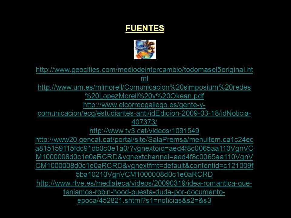 FUENTES http://www.geocities.com/mediodeintercambio/todomasel5original.html.