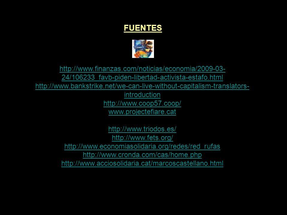 FUENTES http://www.finanzas.com/noticias/economia/2009-03-24/106233_favb-piden-libertad-activista-estafo.html.