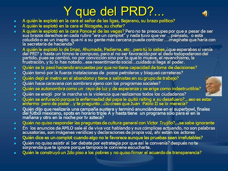 Y que del PRD ... A quién le explotó en la cara el señor de las ligas, Bejarano, su brazo político