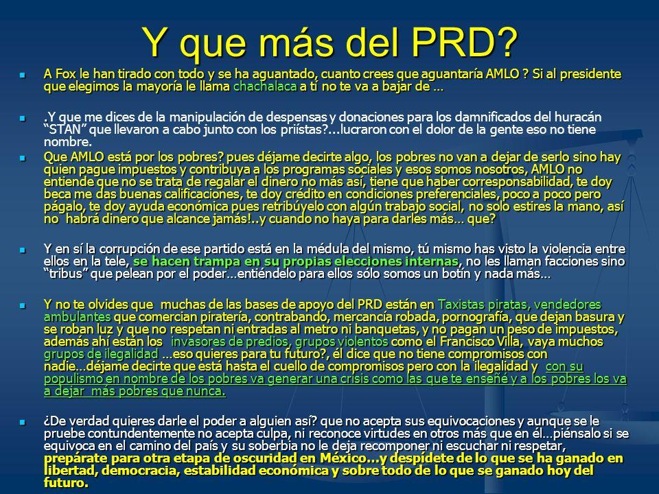 Y que más del PRD