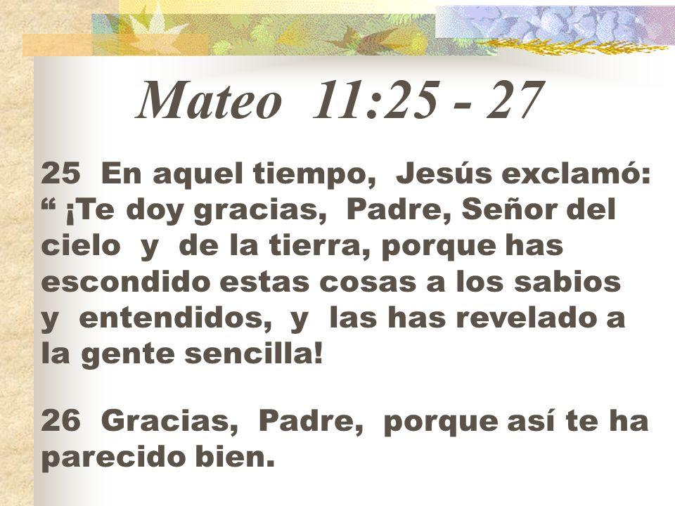 Mateo 11:25 - 27