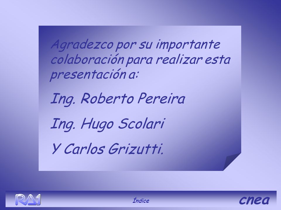Ing. Roberto Pereira Ing. Hugo Scolari Y Carlos Grizutti. cnea