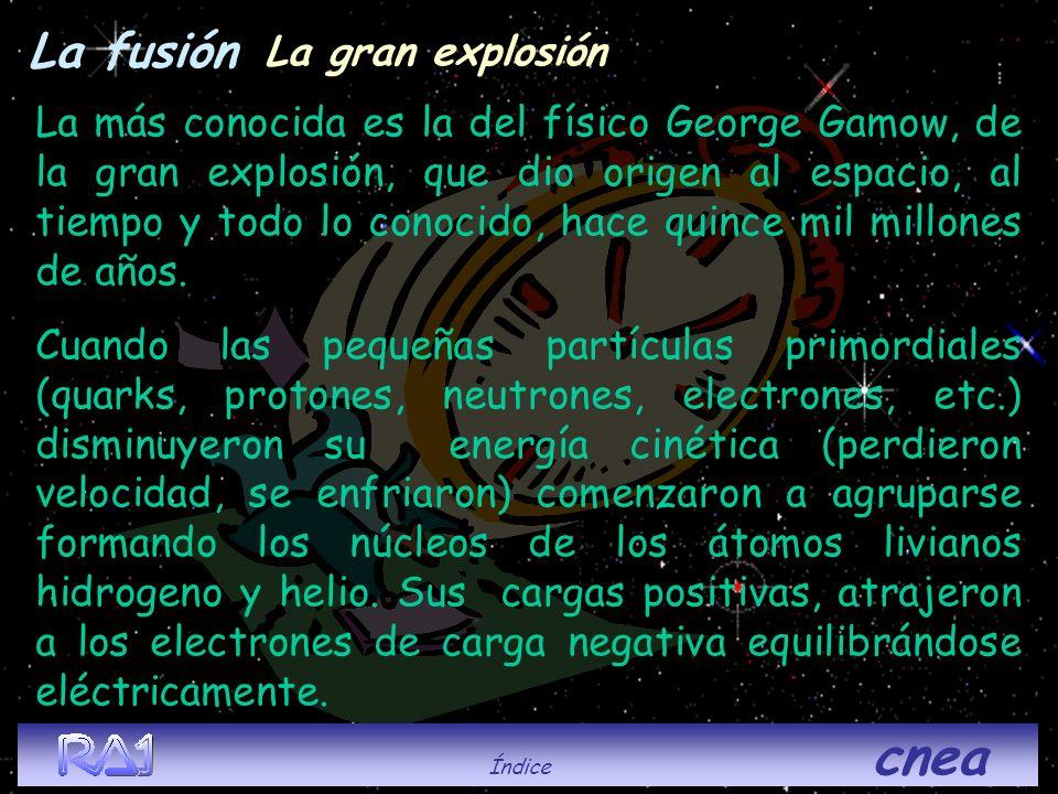 La fusión La gran explosión