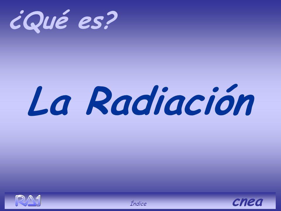 ¿Qué es La Radiación Índice cnea