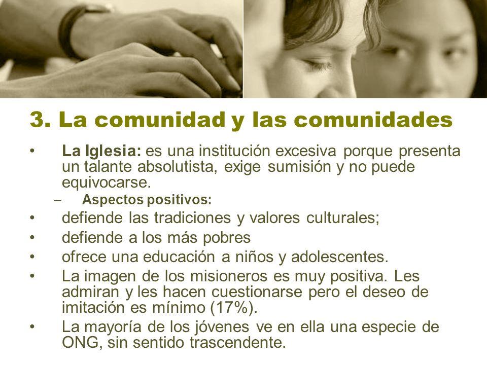 3. La comunidad y las comunidades