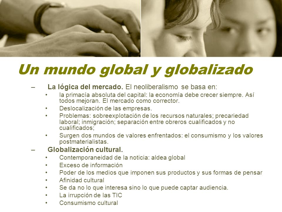 Un mundo global y globalizado