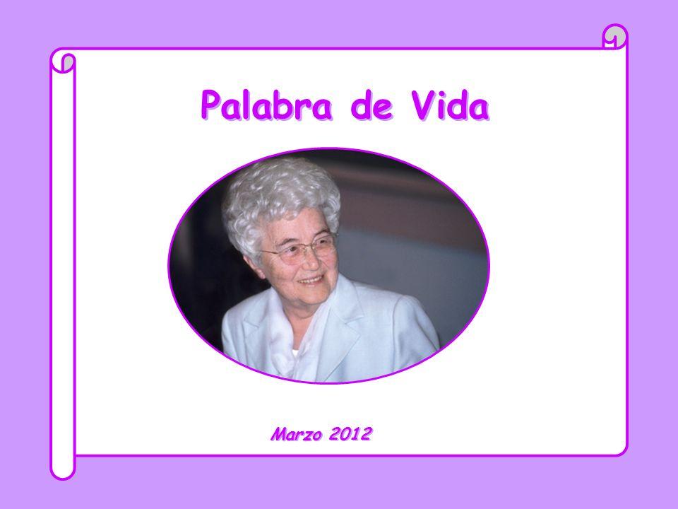 Palabra de Vida Marzo 2012