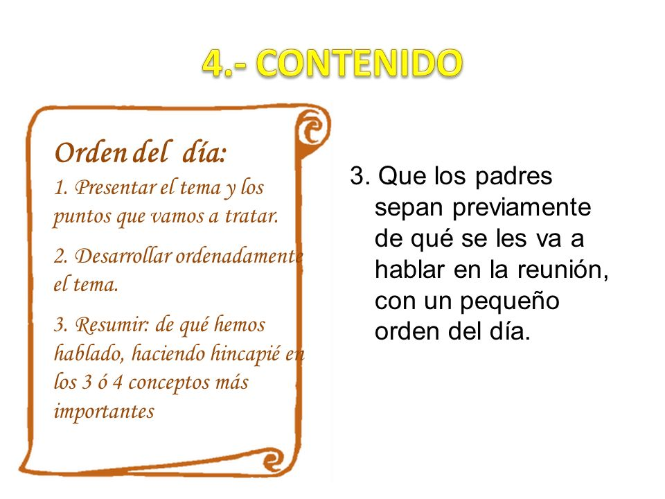 4.- CONTENIDO Orden del día: