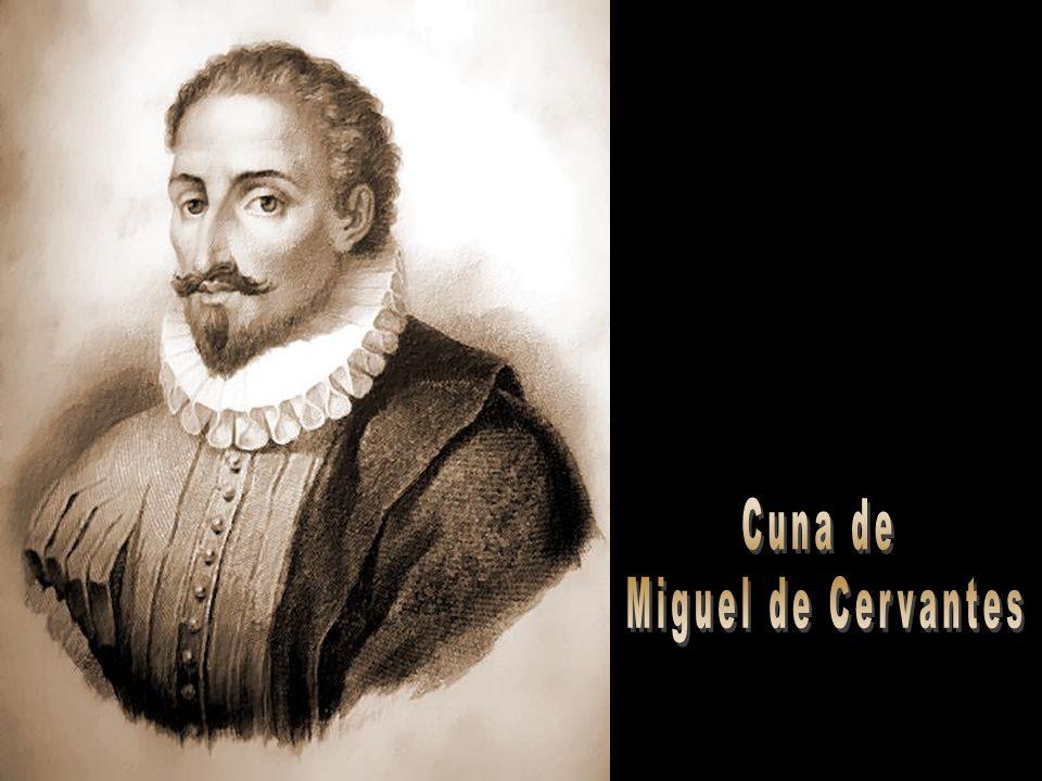 Cuna de Miguel de Cervantes