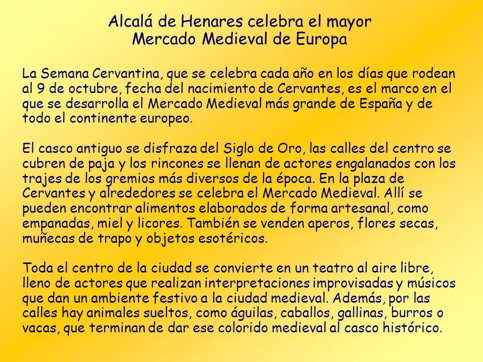 Alcalá de Henares celebra el mayor Mercado Medieval de Europa