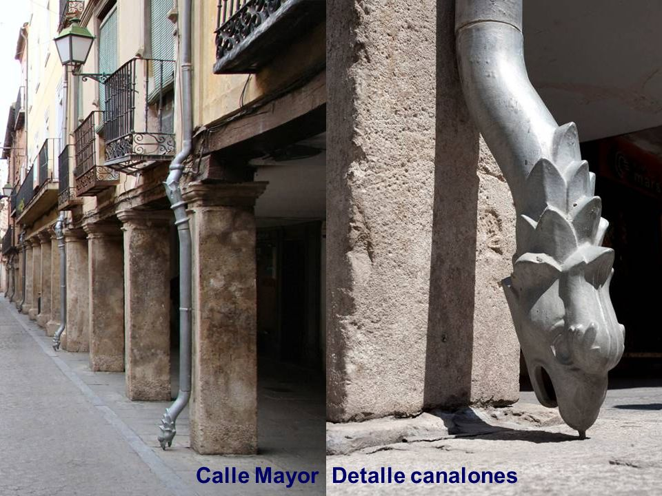 Calle Mayor Detalle canalones