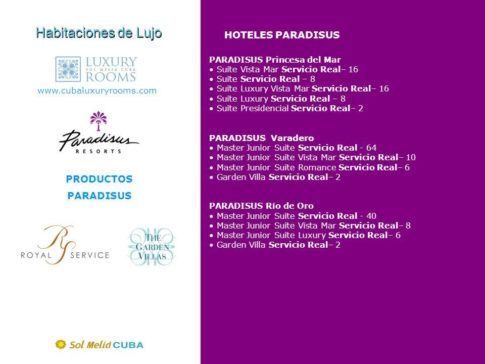 Habitaciones de Lujo HOTELES PARADISUS PRODUCTOS PARADISUS