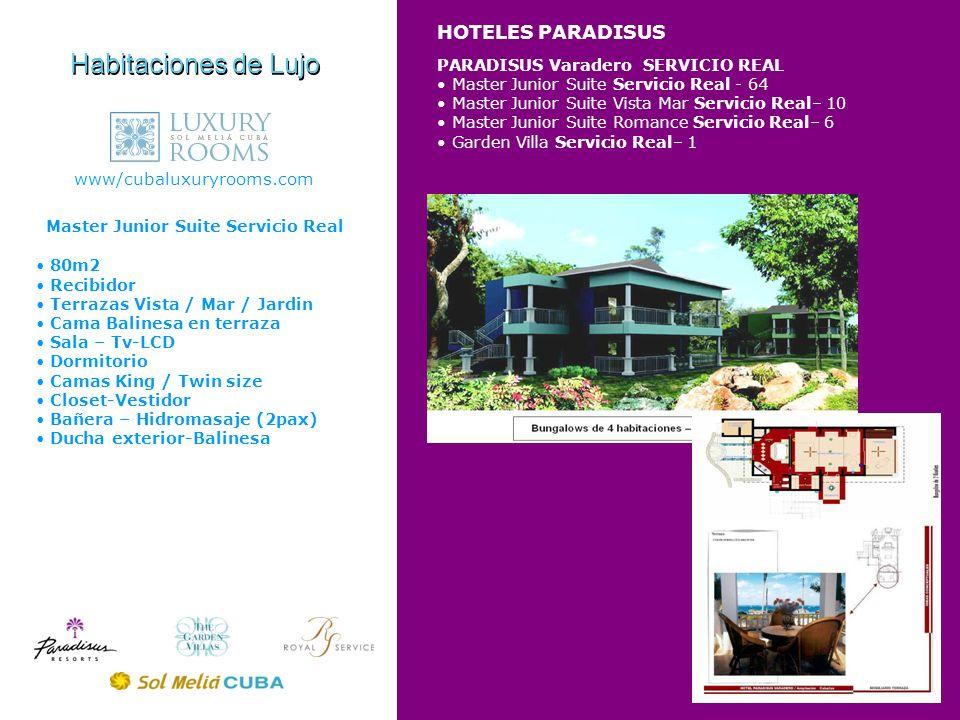 Habitaciones de Lujo HOTELES PARADISUS