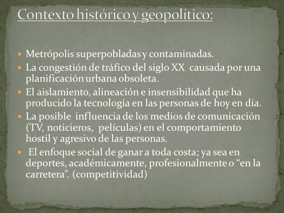 Contexto histórico y geopolítico: